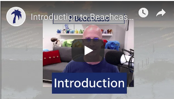 Introduction to Beachcasts - Tech Videos from the beach in South Florida